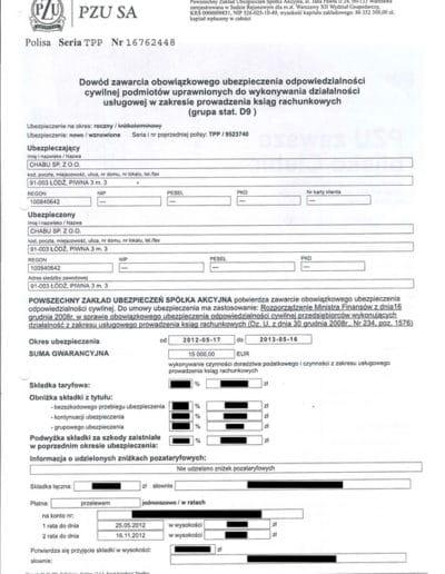 Dowód zawarcia obowiązkowego ubezpieczenia odpowiedzialności cywilnej na rok 2012, podmiotów uprawnionych do wykonywania działalności usłguowej w zakresie prowadzenia ksiąg rachunkowych. Do umowy ubezpieczenia ma zastosowanie: Rozporządzenie Ministra Finansów z dnia 16 grudnia 2008r. w sprawie obowiązkowego ubezpieczenie odpowiedzialności cywilnej przedsiębiorców wykonujących działalność z zakresu usługowego prowadzenia ksiąg rachunkowych (Dz. U. z dnia 30 grudnia 2008r.. NR234, poz. 1576).